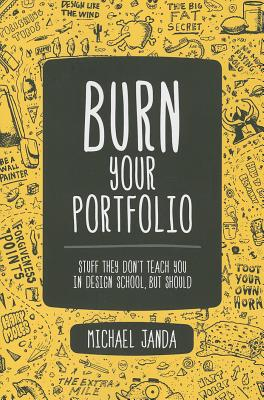 Burn Your Portfolio By Janda, Michael