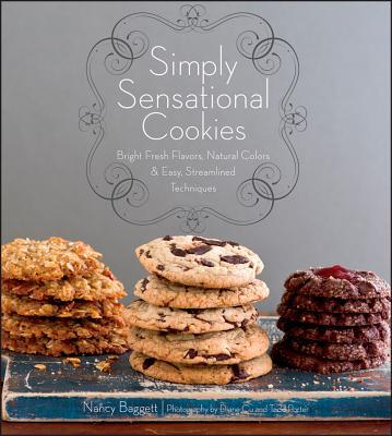 Simply Sensational Cookies By Baggett, Nancy