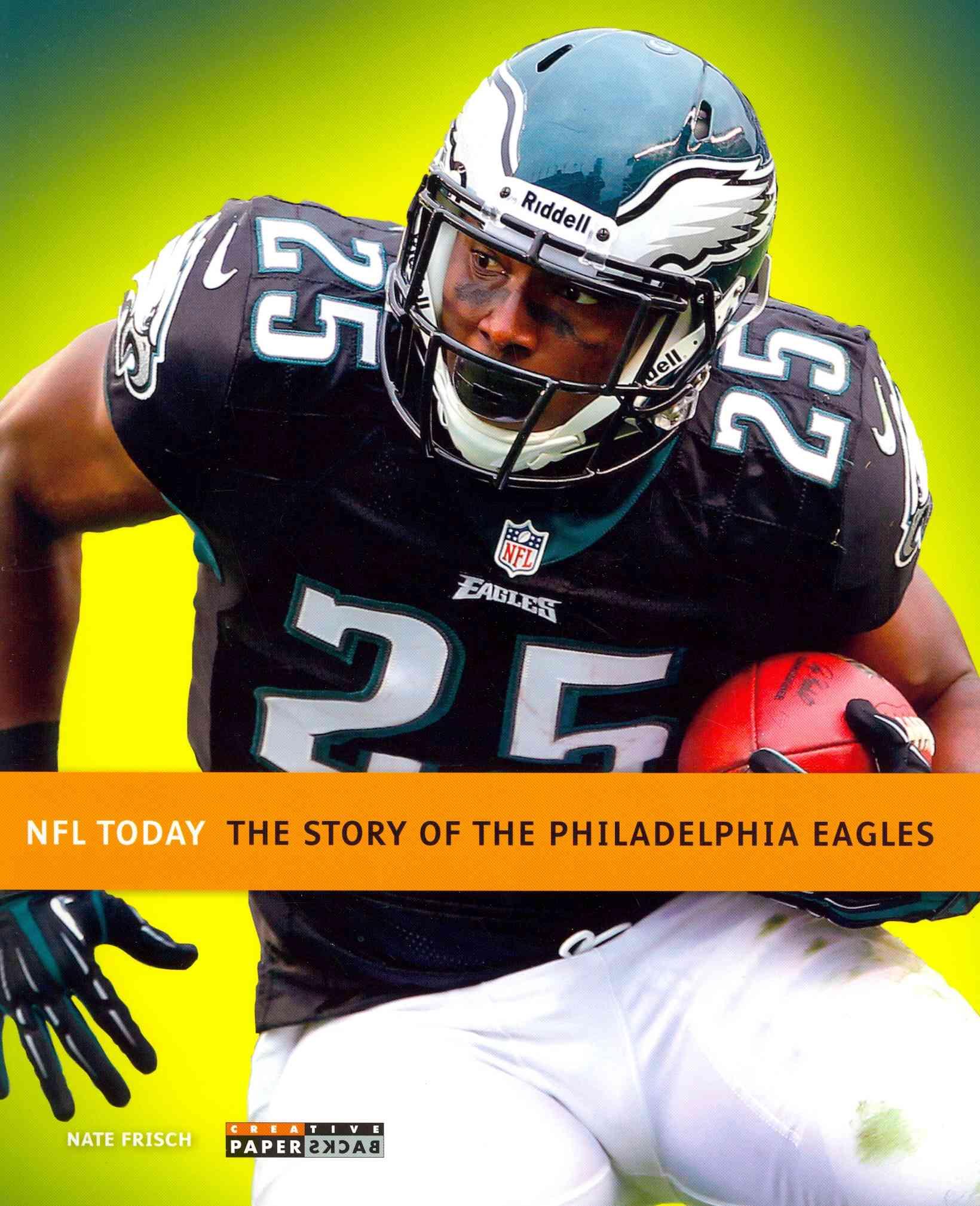 Philadelphia Eagles By Frisch, Nate