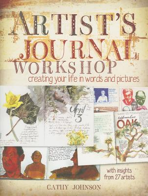 Artist's Journal Workshop By Johnson, Cathy
